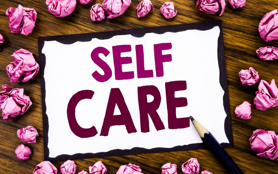 SELF-CARE FOR CHALLENGING TIMES